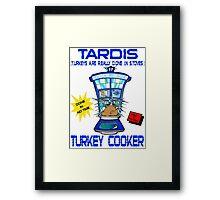 Tardis Turkey Cooker Framed Print