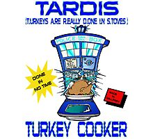 Tardis Turkey Cooker Photographic Print