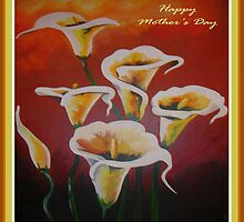 White Calla Lilies Happy Mother's Day Greetings by taiche