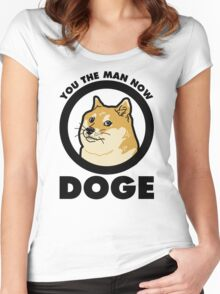 You the Man Now Doge Women's Fitted Scoop T-Shirt