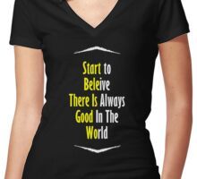 Start To Believe Women's Fitted V-Neck T-Shirt
