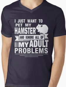 I JUST WANT TO PET MY HAMSTER Mens V-Neck T-Shirt
