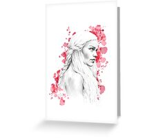 Daenerys Stormborn Greeting Card