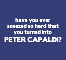 Fun fact: sneezing will turn you into Peter Capaldi (white text) by slitheenplanet