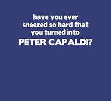 Fun fact: sneezing will turn you into Peter Capaldi (white text) Unisex T-Shirt