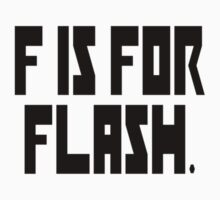 F is for Flash by ClutchDizzy