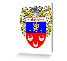 McLoughlin Coat of Arms/Family Crest Greeting Card