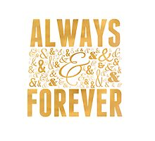 Always & Forever by dreamincolor85