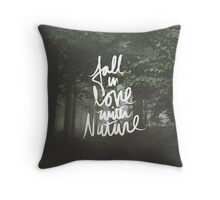 Fall in love with nature Woods Forest Camping Hiking Print Throw Pillow