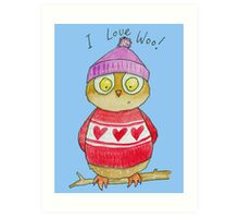 I Love Woo Owl  Art Print