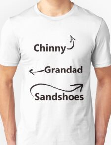 """My associates, Grandad and Sandshoes"" T-Shirt"