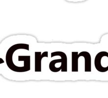 """My associates, Grandad and Sandshoes"" Sticker"