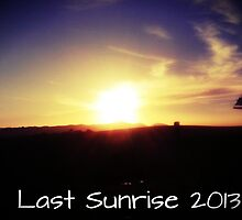 """Last Sunrise 2013"" by ozjules8"