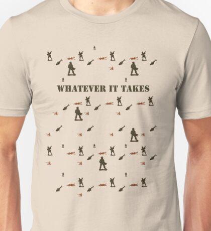 WHATEVER IT TAKES Unisex T-Shirt