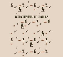 WHATEVER IT TAKES Unisex T-Shirt