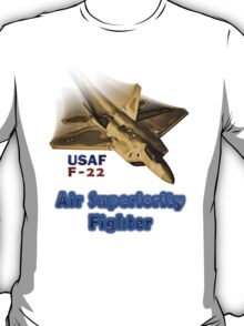F-22 Air Superiority Fighter Collectors Tee-shirt & Stickers T-Shirt