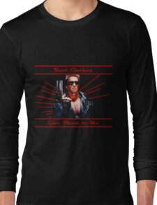 Terminator - Your Clothes Long Sleeve T-Shirt