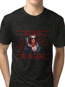Terminator - Your Clothes Tri-blend T-Shirt