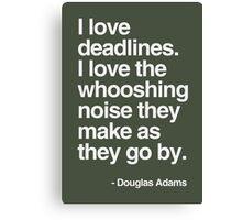 Douglas Adams Deadline Lover Canvas Print