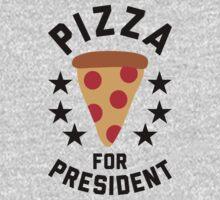 Pizza For President by thatsjustsuper