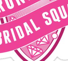 Drunk Girl Bridal Squad Sticker