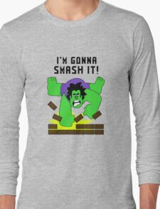 Smash-It Banner Long Sleeve T-Shirt