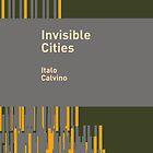 Invisible Cities / Italo Calvino by Heman Chong