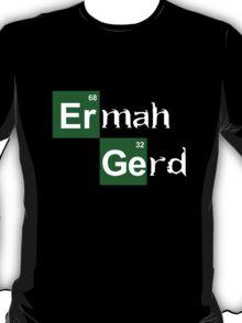 HeisenGerd T-Shirt