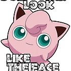 Jigglypuff - Face Of Mercy by Slowkinggaming