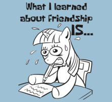 What I learned about friendship is.. Kids Clothes