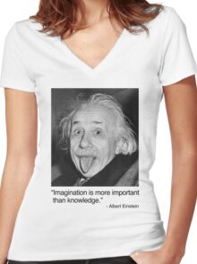 Imagination is more important than knowledge. Women's Fitted V-Neck T-Shirt