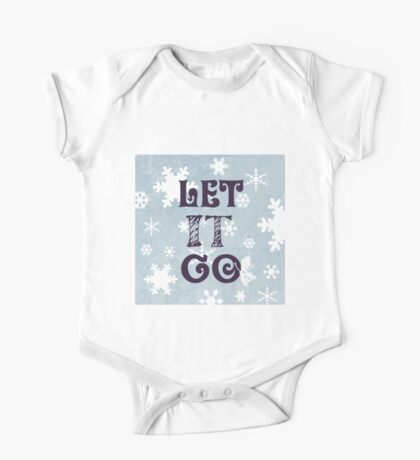 """""""Let it Go""""Christmas Holiday Snowflake Snowman Winter Cold Blue One Piece - Short Sleeve"""