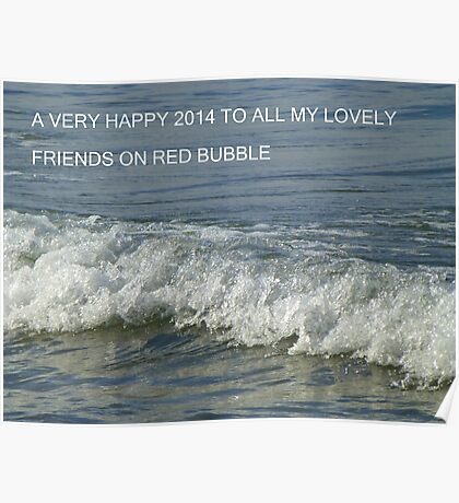 Happy 2014 To My Beloved Bubblers Poster