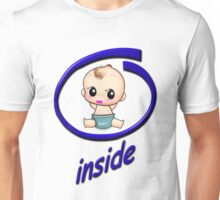 Baby Inside too Collectors Tee-Shirts and Stickers Unisex T-Shirt