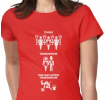 Today – Tomorrow – The Day After Tomorrow (Hen Party / White) Womens Fitted T-Shirt