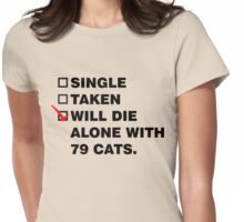 Die Alone With 72 Cats Womens Fitted T-Shirt