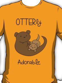 OTTERly Adorable! [Apparel & Transparent Stickers] T-Shirt
