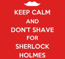 Keep Calm and Don't Shave by syrensymphony
