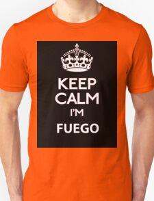 keep calm im fuego Unisex T-Shirt