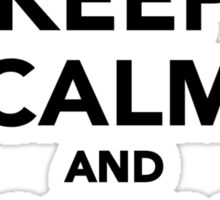 Keep calm and Paddle on Sticker