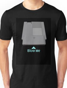 Keep calm and blow me in the cartridge Unisex T-Shirt