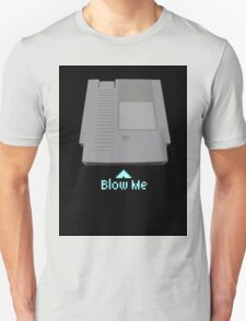 Keep calm and blow me in the cartridge T-Shirt