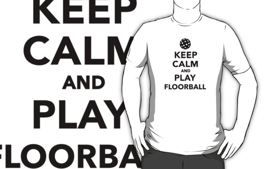 Keep calm and play Floorball by Designzz