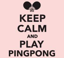 Keep calm and play Ping Pong Kids Tee