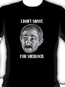 John Don't Shave T-Shirt
