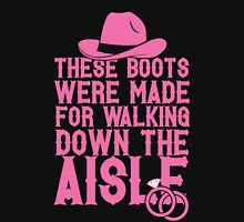 These Boots Were Made For Walking Down The Aisle Womens Fitted T-Shirt