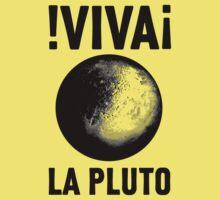 Viva La Pluto by thatsjustsuper