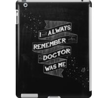 When the Doctor Was Me iPad Case/Skin