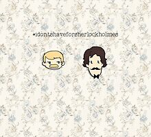 I Don't Shave For Sherlock Holmes by expelliarmus