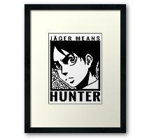 Jeager means Hunter Framed Print